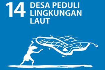 SDGs Desa Nomor 14 : Desa Peduli Lingkungan Laut Tahun 2021