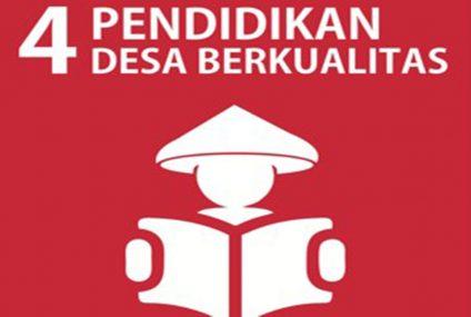 SDGs Desa Nomor 4 : Pendidikan Desa Berkualitas Tahun 2021