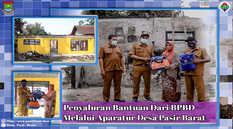 Penyaluran Bantuan Dari BPBD kepada korban kebakaran Melalui Aparatur Desa Pasir Barat kecamatan jambe kabupaten tangerang